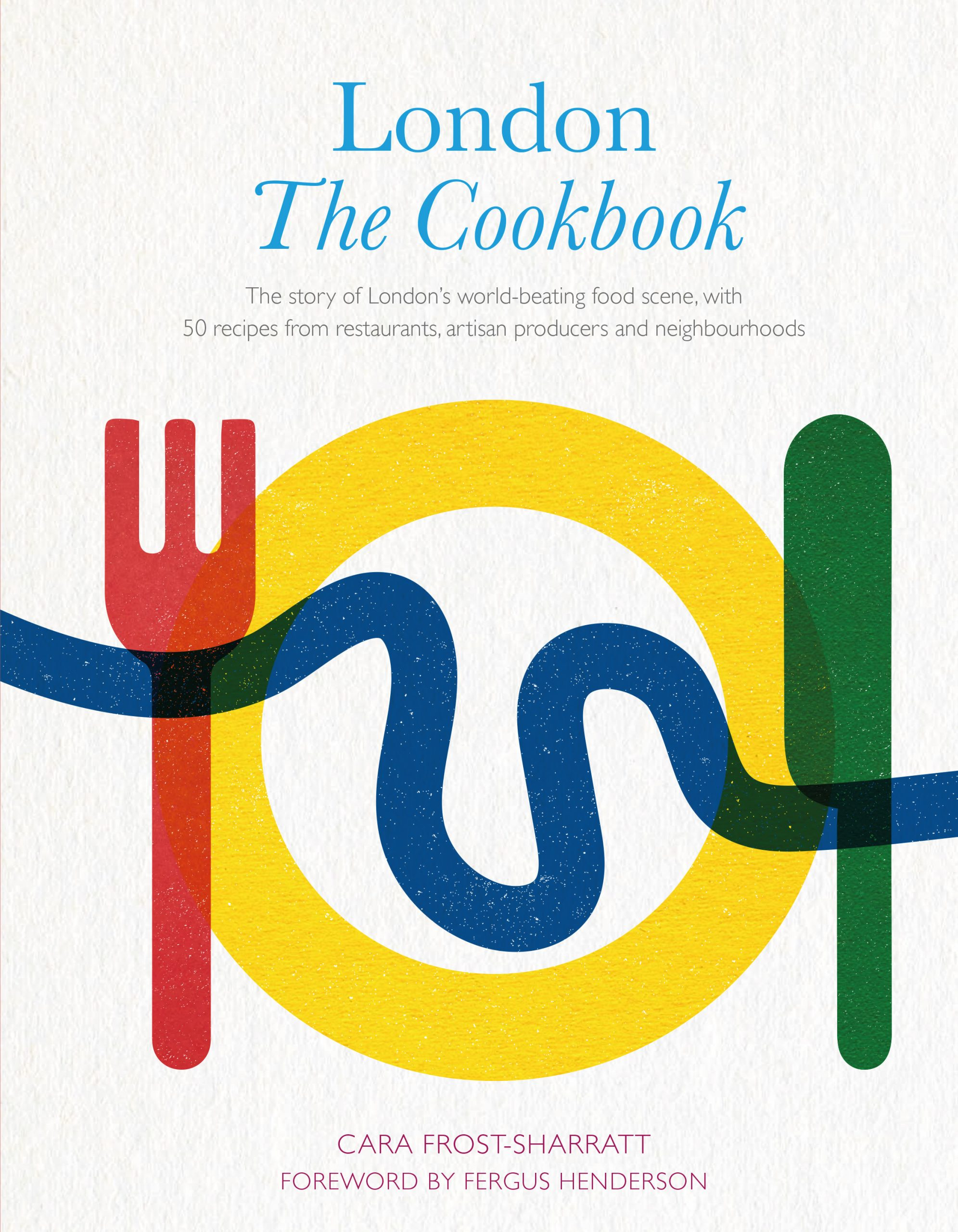 London: The Cookbook, Review.