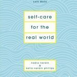 CLOSED: A Copy Of Self-Care For The Real World