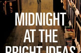 Midnight at the Bright Ideas Bookstore PB