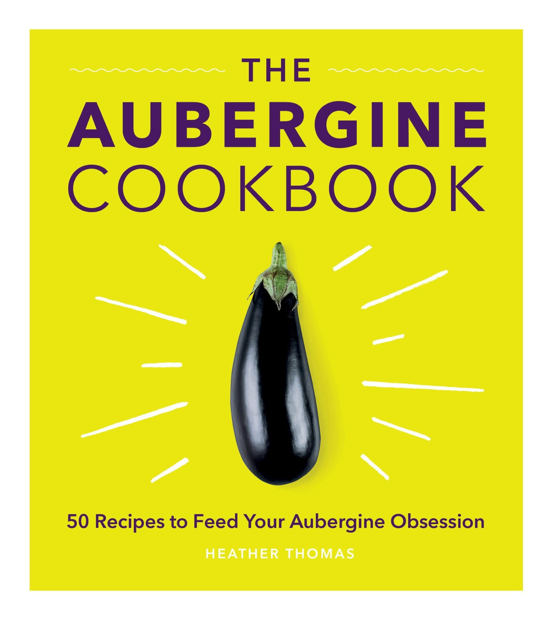 Why we love the cookbook entirely dedicated to aubergines