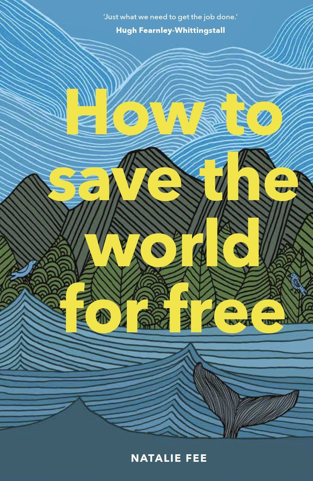Review: How to Save the World for Free