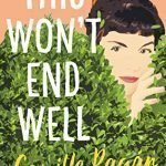Review: This Won't End Well, by Camille Pagán