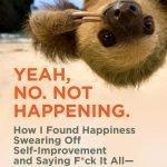 Book review: Yeah. No. Not Happening, by Karen Karbo