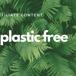 7 Plastic Free Products Every Girl Needs