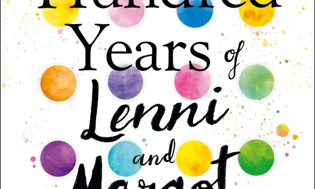 Review: The One Hundred Years of Lenni and Margot