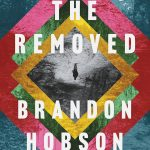 Review: The Removed by Brandon Hobson